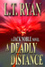 A Deadly Distance by L.T. Ryan