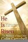 He Is Risen (The Adventures of Jesus Christ)