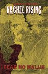 Rachel Rising, Volume 2: Fear No Malus