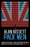 Pack Men. by Alan Bissett by Alan Bissett
