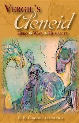 Aeneid: Hero, War, Humanity