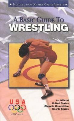 A Basic Guide to Wrestling