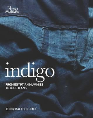 Indigo: From Mummies to Blue Jeans