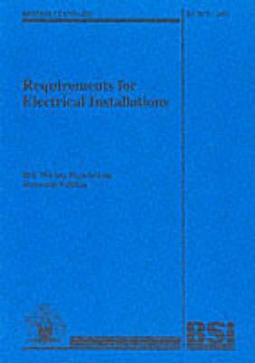 Requirements for Electrical Installations Bs 7671: 2001