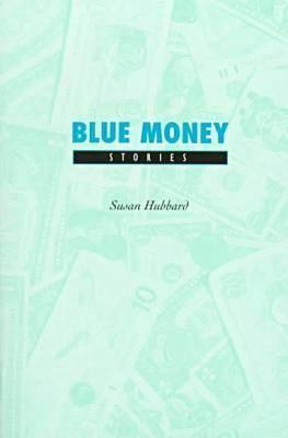 Blue Money: Stories