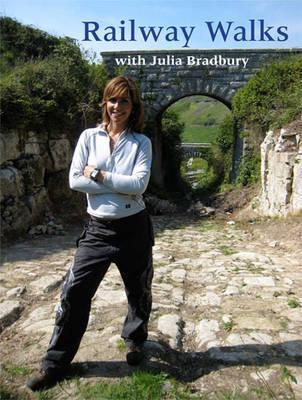 Julia Bradburys Railway Walks.
