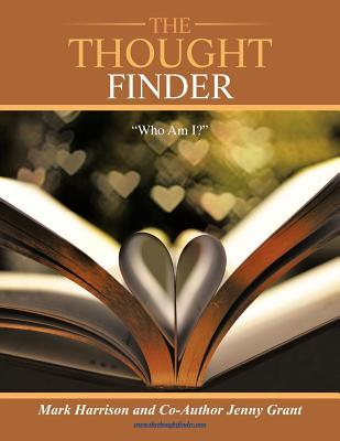 The Thought Finder: Who Am I?