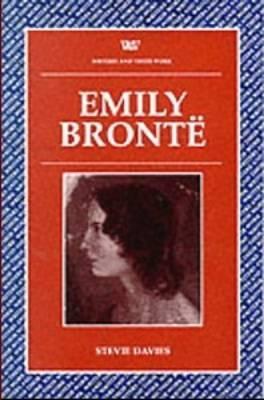 Emily Brontë (Writers and Their Work)