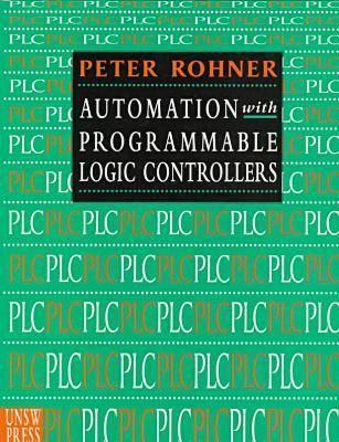 Plc: Automation With Programmable Logic Controllers