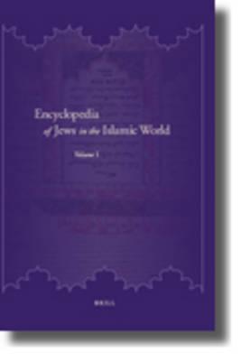 Encyclopedia Of Jews In The Islamic World