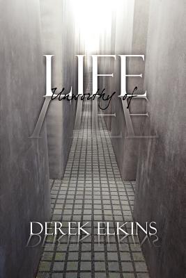 Life Unworthy of Life