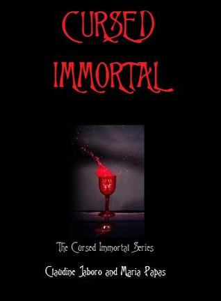 Cursed: The Cursed Immortal Series Book 1