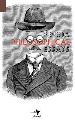 philosophical essays a critical edition by fernando pessoa 17216837
