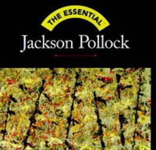 The Essential Jackson Pollock