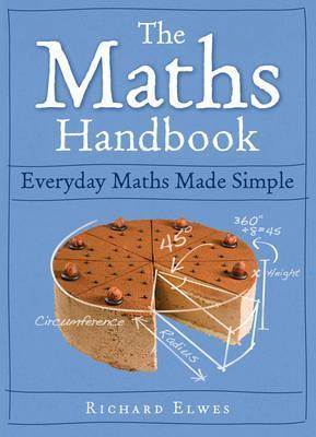 The Maths Handbook by Richard Elwes