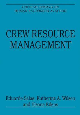 Crew Resource Management: Critical Essays
