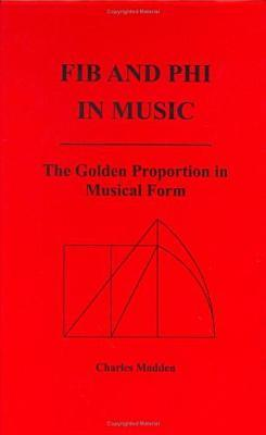 Fib and Phi in Music: The Golden Proportion Musical Form