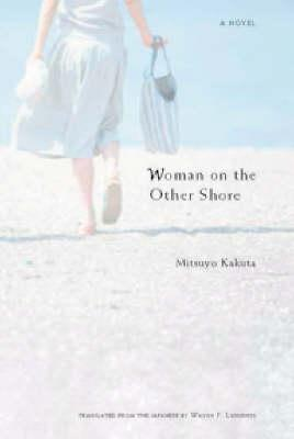 https://www.goodreads.com/book/show/1401908.Woman_on_the_Other_Shore