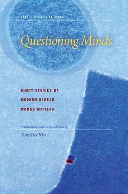 Questioning Minds: Short Stories by Modern Korean Women Writers EPUB