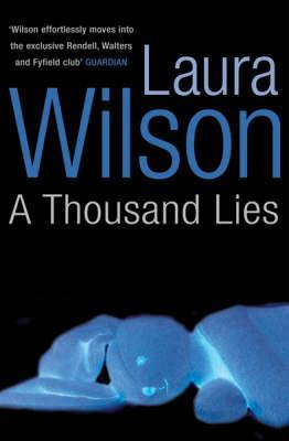 A Thousand Lies by Laura Wilson