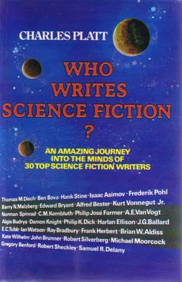 Who Writes Science Fiction? by Charles Platt