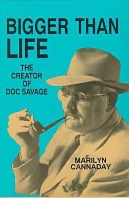 Bigger than Life: The Creator of Doc Savage