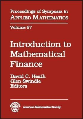 Introduction to Mathematical Finance: American Mathematical Society Short Course, January 6-7, 1997, San Diego, California