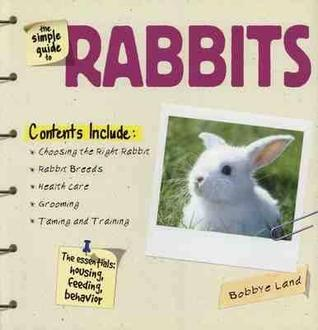 The Simple Guide to Rabbits
