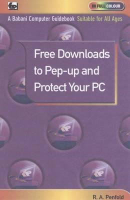 Free Downloads to Pep-Up and Protect Your PC