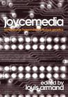 Joycemedia: James Joyce, Hypermedia & Textual Genetics
