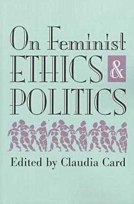 Libros gratis descargar pdf gratis On Feminist Ethics & Politics