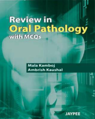 Review in Oral Pathology with McQs