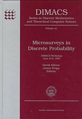 Microsurveys In Discrete Probability: Dimacs Workshop, June 2 6, 1997