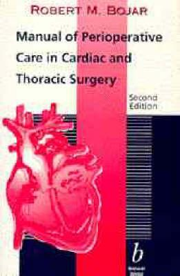 Manual of Perioperative Care in Cardiac Surgery, Third Edition