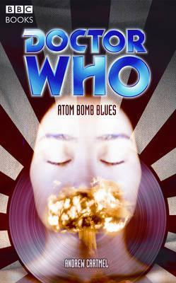 Doctor Who: Atom Bomb Blues