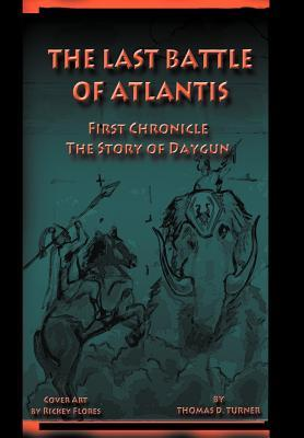 The Story of Daygun (The Last Battle of Atlantis, #1)