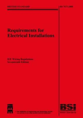 Sensational Iee Wiring Regulations 17Th Edition Bs 7671 2008 With Bs7671 Wiring 101 Relewellnesstrialsorg