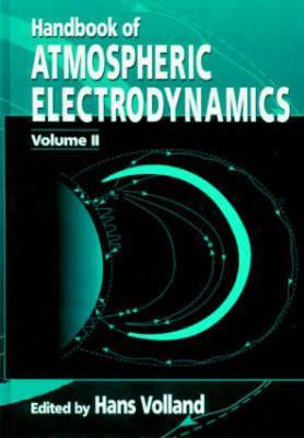 Handbook of Atmospheric Electrodynamics, Volume II