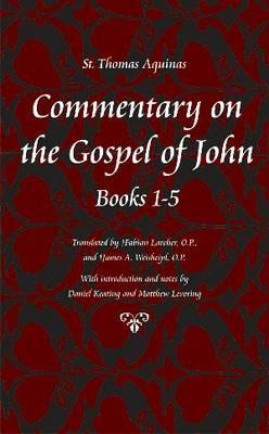 Commentary on the Gospel of John, Chapters 1-5
