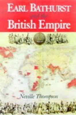 Earl Bathurst and the British Empire
