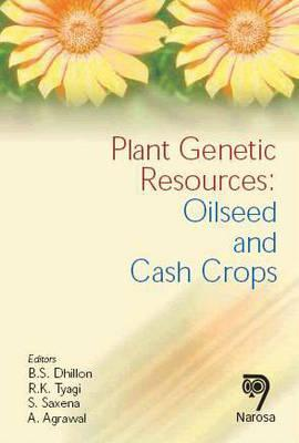 Plant Genetic Resources: Oilseeds and Cash Crops