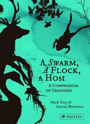 A Swarm, a Flock, a Host: A Compendium of Creatures