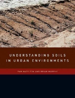 Understanding Soil in the Urban Environment
