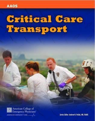 Critical care transport by american academy of orthopaedic surgeons 7344866 fandeluxe Gallery