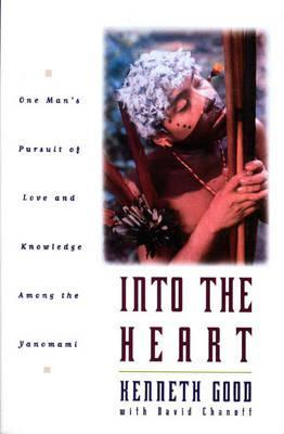 Into the Heart by Kenneth Good