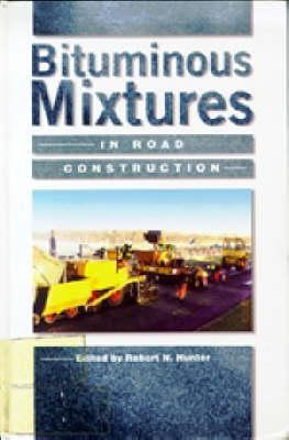 Bituminous Mixtures in Road Construction