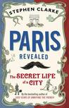 Paris Revealed: T...