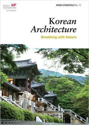 Korean Architecture: Breathing with Nature