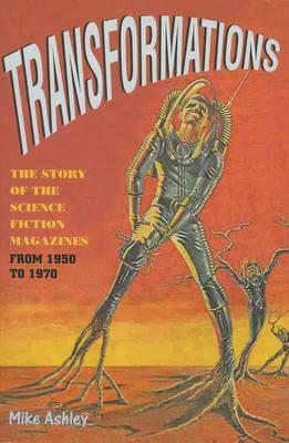 Transformations (The Story of the Science-Fiction Pulp Magazines, #2)