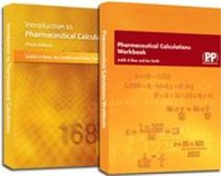 Introduction to Pharmaceutical Calculations and Pharmaceutical Calculations Workbook Package